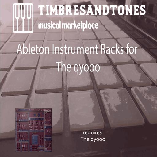 Ableton Instrument Racks for the qyooo VST