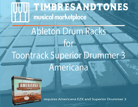 Ableton Drum Racks for Superior Drummer 3 Americana EZX