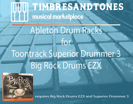 Ableton Drum Racks for Superior Drummer 3 Big Rock Drums EZX