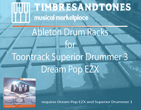 Ableton Drum Racks for Superior Drummer 3 Dream Pop EZX