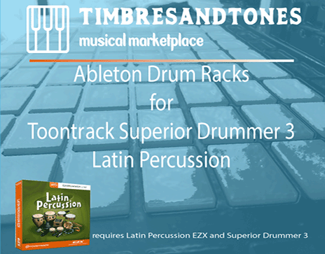 Ableton Drum Racks for Superior Drummer 3 Latin Percussion EZX