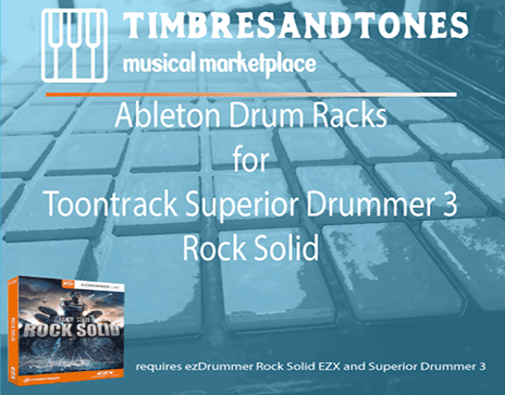 Ableton Drum Racks for Superior Drummer 3 Rock Solid EZX