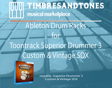 Ableton Drum Racks for Superior Drummer 3 Custom And Vintage SDX