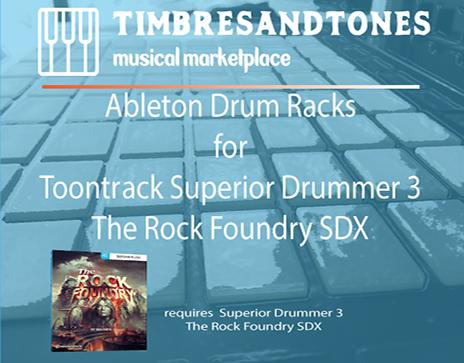 Ableton Drum Racks for Superior Drummer 3 The Rock Foundry SDX