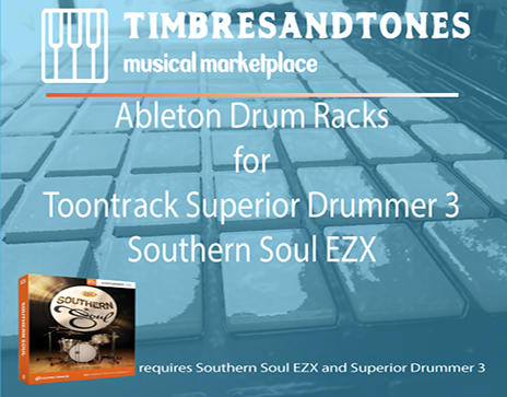 Ableton Drum Racks for Superior Drummer 3 Southern Soul EZX