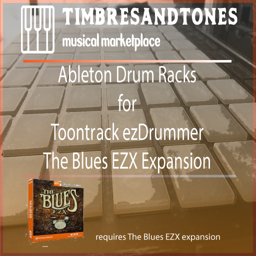 Ableton Drum Racks for ezDrummer The Blues EZX