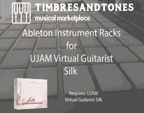 Ableton Instrument Racks for UJAM Virtual Guitarist Silk