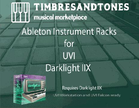 Ableton Instrument Racks for UVI Darklight IIx