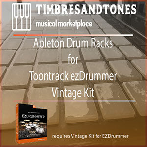 Ableton Drum Racks for ezDrummer Vintage Kit