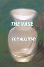 The Vase for Alchemy
