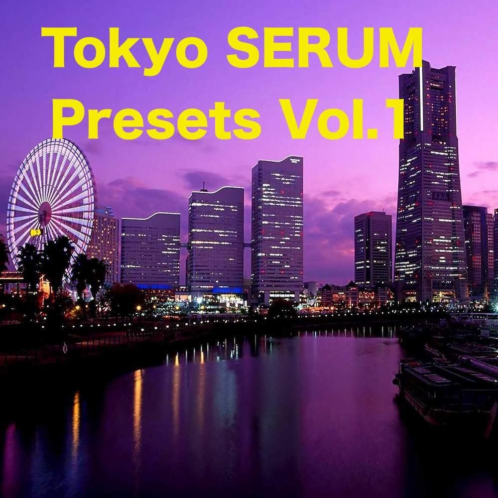 Tokyo SERUM Presets Vol.1