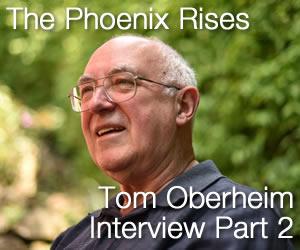The Phoenix Rises: Tom Oberheim Interview Part 2
