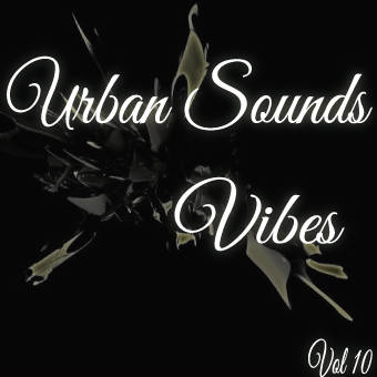 Urban Sounds Vol 10 Vibes