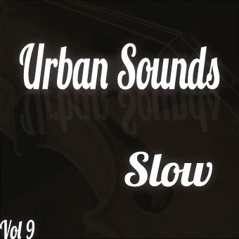 Urban Sounds Vol 9 Slow