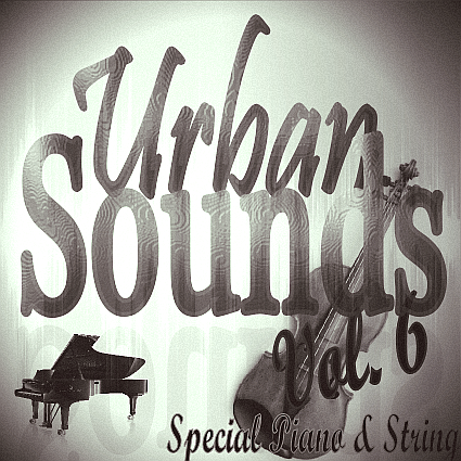 Urban Sounds Vol. 6 Special Piano & String