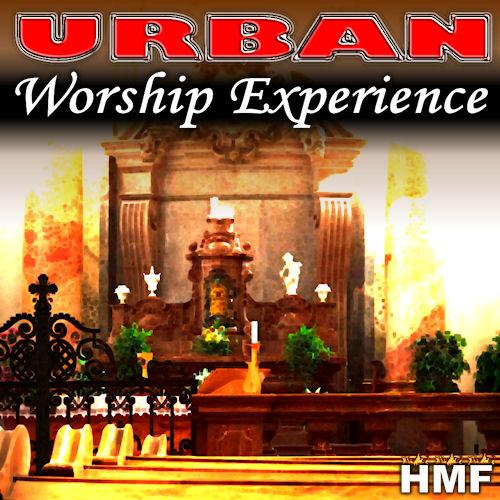 Urban Worship Experience