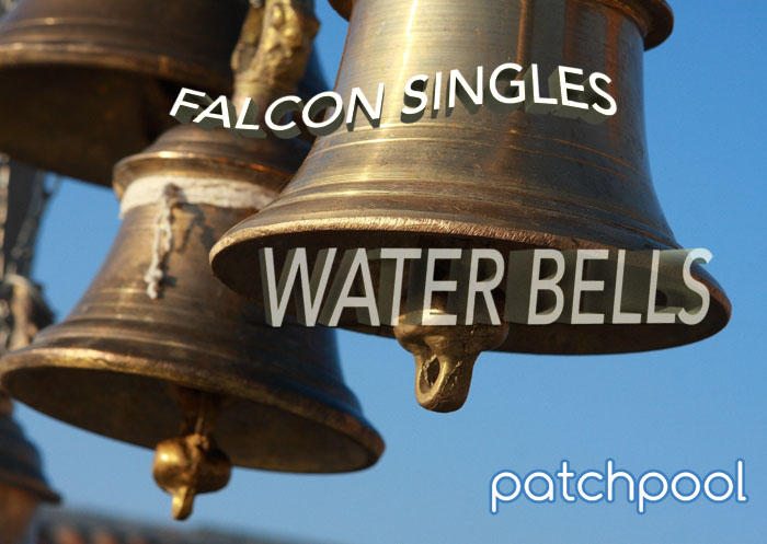Falcon Singles - Water Bells