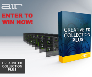 Enter Now for Five Chances to Win the AIR Creative FX Collection Plus!