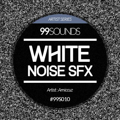 White Noise SFX