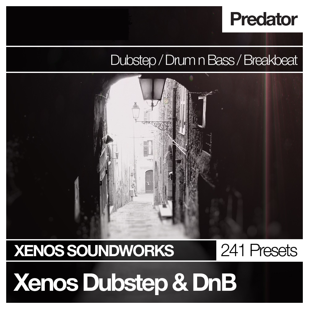Xenos Dubstep and DnB for Predator