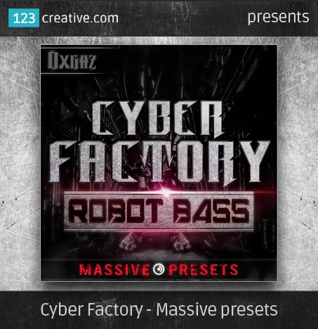 Cyber Factory - Massive presets