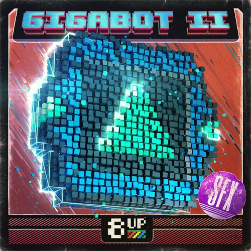 Gigabot 2: SFX