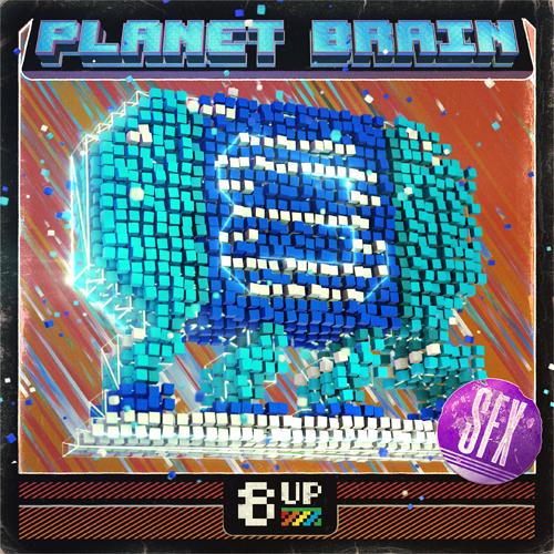 Planet Brain: SFX