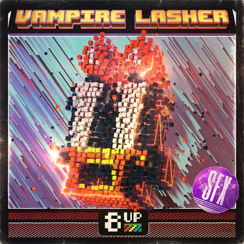 Vampire Lasher: SFX