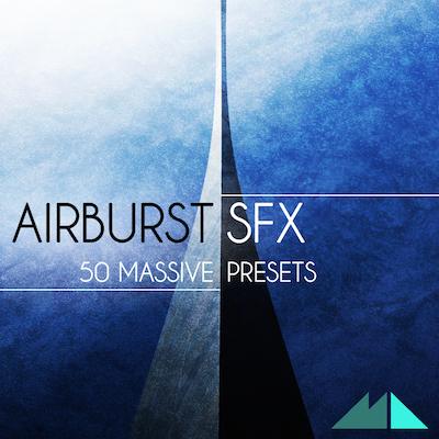 Airburst SFX: Massive Presets