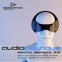 Audio Boutique - Electric Elements 3.0