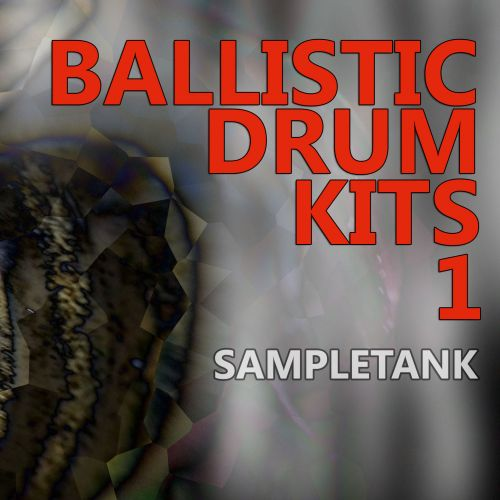 Ballistic Drum Kits 1