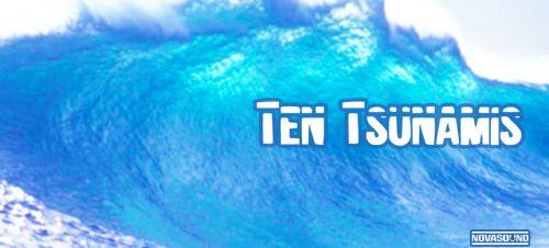 Ten Tsunamis