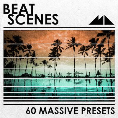 Beat Scenes: Massive Presets