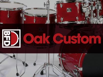 BFD Oak Custom
