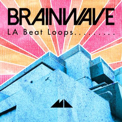 Brainwave: LA Beat Loops