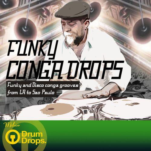 Funky Conga Drops