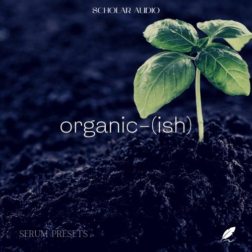 Organic-(ish) Serum Presets