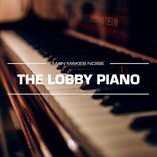 The Lobby Piano