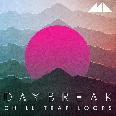 Daybreak: Chill Trap Loops
