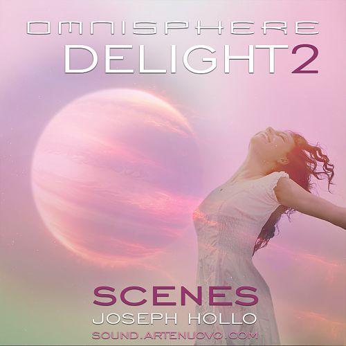 Delight2 Scenes for Omnisphere