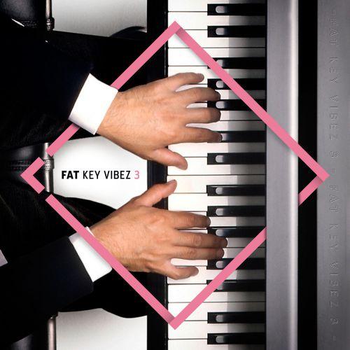 Fat Key Vibez 3