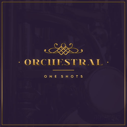 Orchestral One Shots