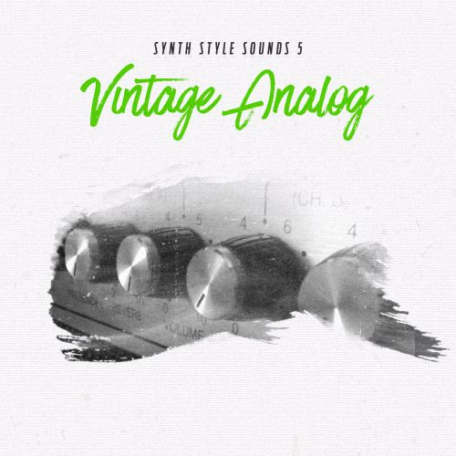 Synth Style Sounds 5 - Vintage Analog