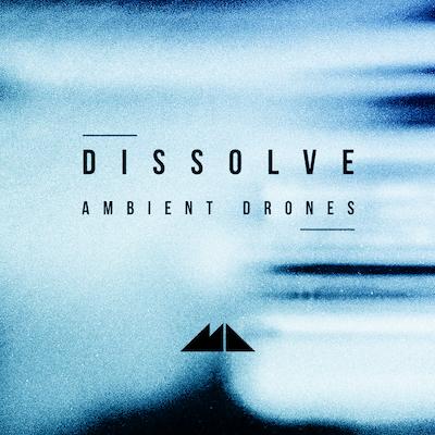 Dissolve: Ambient Drones