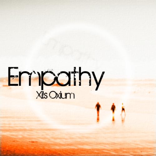 Empathy for Xils Oxium