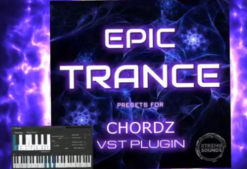 Epic Trance for Chordz vst