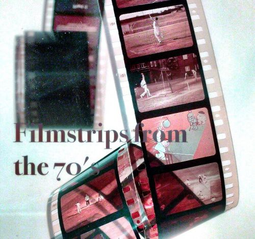 Filmstrips of the 70's