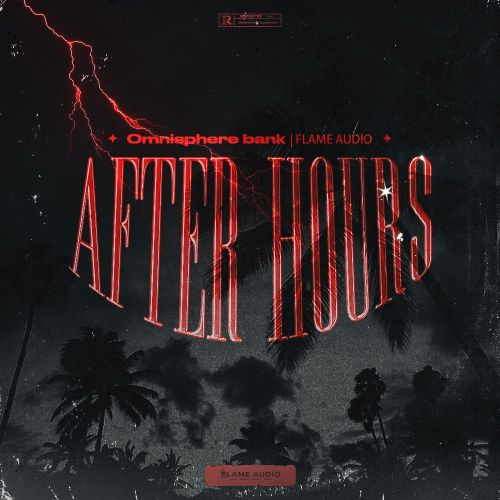 Flame Audio - After Hours - Omnisphere 2 Bank - Cover
