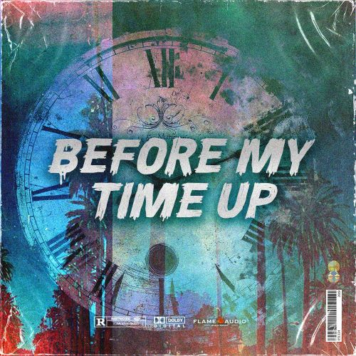 Flame Audio - Before My Time Up - Construction Kits - Cover
