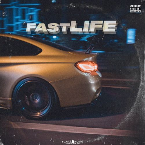 Flame Audio - Fast Life - Sample Pack - Cover